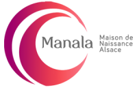 MANALA – Maison de Naissance en Alsace